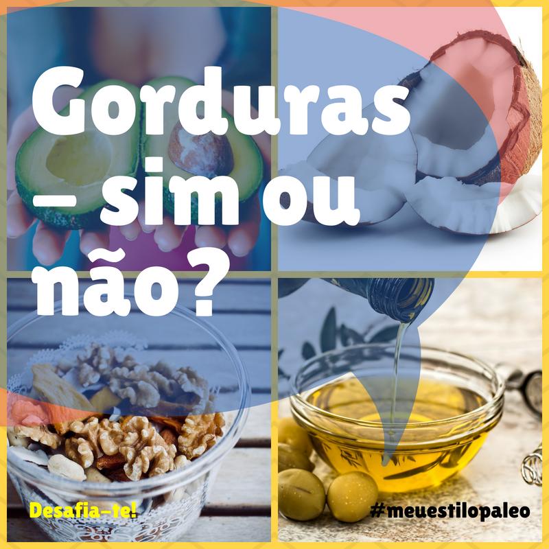 Gorduras - sim ou não_