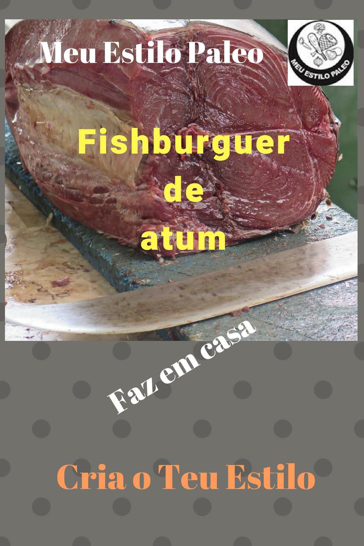 fishburguer de atum ao meu estilo paleo