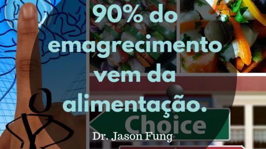 90% do emagrecimento vem da alimentação.